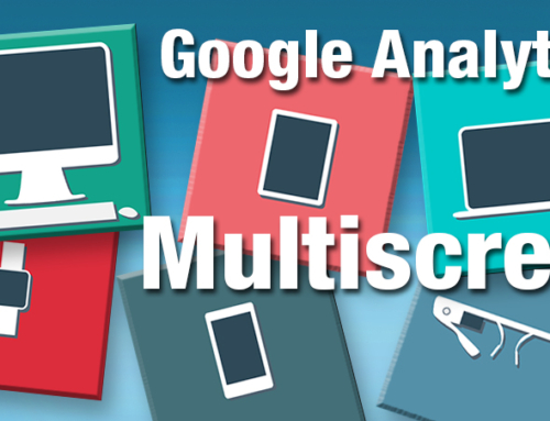 Multiscreen Tracking With Google Analytics