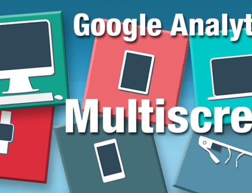 Multiscreen Tracking With Google Analytics